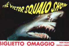 003-victor-squalo-show