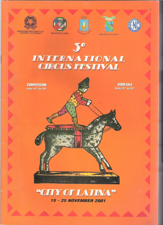 27/10/2001: FESTIVAL DEL CIRCO DI LATINA RADUNO APPASIONATI DEL CIRCO