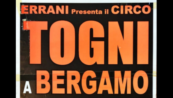 """24/08/2002:  BERGAMO: """"ERRANI presenta il CIRCO TOGNI"""""""