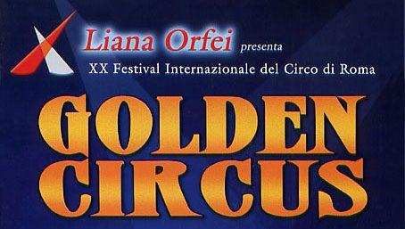 30/12/2003: 20° GOLDEN CIRCUS FESTIVAL (Liana Orfei): Programma
