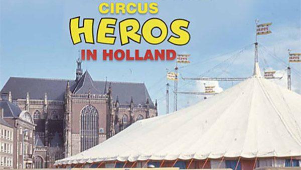 """LIBRO """"CIRCUS HEROS IN HOLLAND"""" di Henk Van den Berg"""