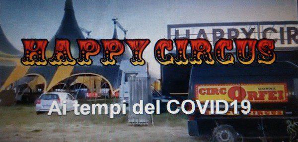 L' HAPPY CIRCUS ….. PIU' FORTE DEL CORONAVIRUS