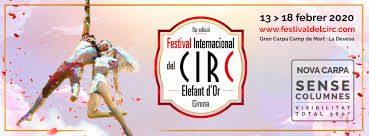 9° FESTIVAL CIRC ELEFANT D'OR GIRONA – IL CIRCO ENTRA IN CASA
