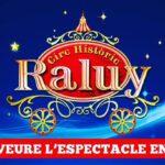 CIRCO HISTORICAL RALUY - IL CIRCO ENTRA IN CASA