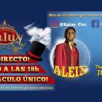 CIRCO HISTORIC RALUY - IL CIRCO ENTRA IN CASA