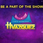CIRCO HERMANOS VAZQUEZ – IL CIRCO ENTRA IN CASA