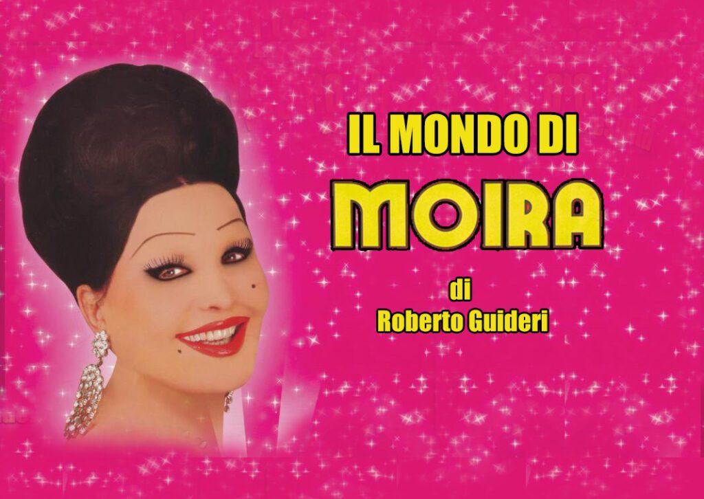 """""""IL MONDO DI MOIRA"""" IN PRIMA VISIONE UN REPORTAGE INEDITO DI ROBERTO GUIDERI"""