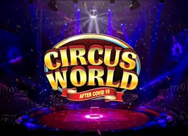 Circus World After Covid