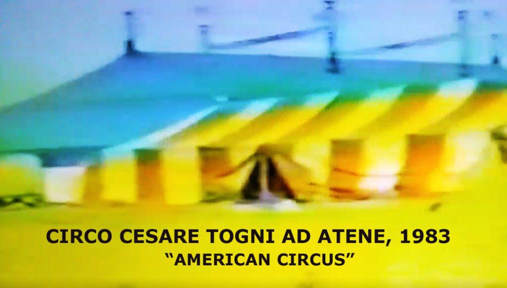 """CIRCO CESARE TOGNI AD ATENE """"American Circus"""" con 9 elefanti (1983): Il Video"""