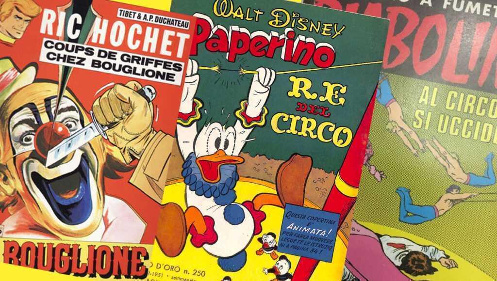 PAGINE DI CIRCO: Fumetti al circo!