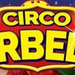 IL CIRCO ARBELL RIPARTE