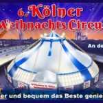 CONFERMATO IL 6° KOLNER WEIHNACHTS CIRCUS: Il Programma