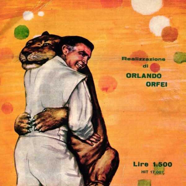 """La copertina del disco 45 giri """"Il Circo"""" realizzato da Orlando Orfei (1959 circa)"""