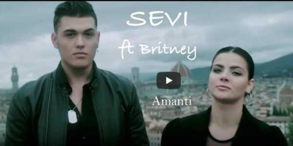AMANTI: IL NUOVO SINGOLO DI SEVI ft BRITNEY