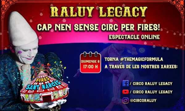 CIRCO RALUY LEGACY – IL CIRCO ENTRA IN CASA