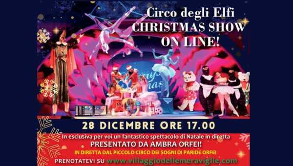 CHRISTMAS SHOW: IL CIRCO DEGLI ELFI di Paride e Ambra Orfei