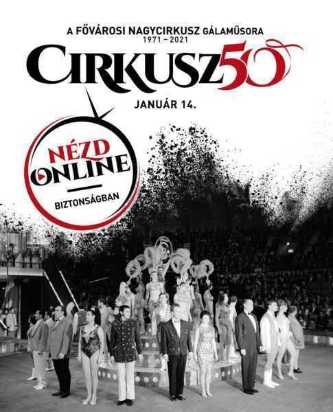 IL CIRCO DI BUDAPEST FESTEGGIA I 50 ANNI DALLA RIAPERTURA - IL CIRCO ENTRA IN CASA