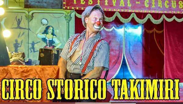 IL CIRCO STORICO TAKIMIRI IN DIRETTA DIRETTO AL CUORE: In live streaming