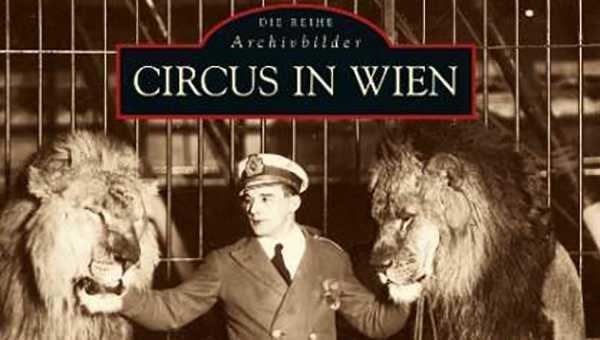 """LIBRO """"CIRCUS IN WIEN"""" di Christoph Enzinger e Robert Kaldy-Karo"""
