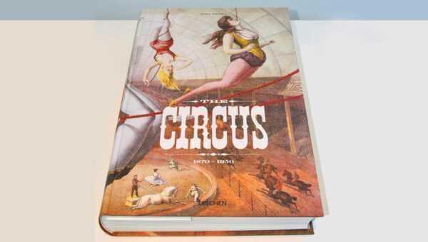 """LIBRO """"THE CIRCUS"""" edito da Taschen"""