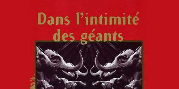 "LIBRO: ""DANS L'INTIMITE' DES GEANTS"" di Sylvain Jardon"
