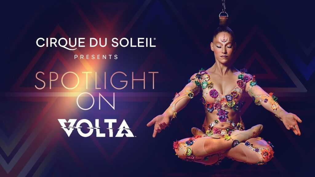 SPOTLIGHT ON VOLTA – CIRQUE DU SOLEIL