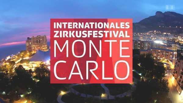 FESTIVAL INTERNAZIONALE DEL CIRCO DI MONTE-CARLO: BEST OF 2006/2019