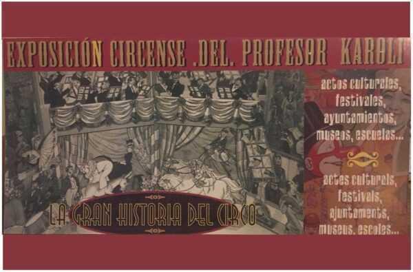 """OMAGGIO AL MONDO DEL CIRCO CON LA MOSTRA """"PAPERS DE CIRC"""""""