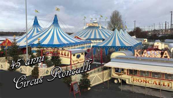 45 anni di Circus Roncalli