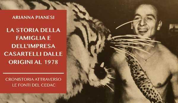 PAGINE DI CIRCO: La storia della famiglia Casartelli dalle origini al 1978