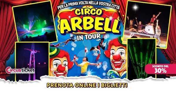CIRCO ARBELL RIPARTE DA .....