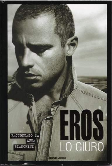 Copertina della biografia di Eros Ramazzotti