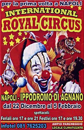 INTERNATIONAL ROYAL CIRCUS A NAPOLI